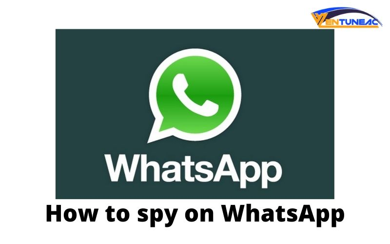 How to spy on another phone's WhatsApp for free