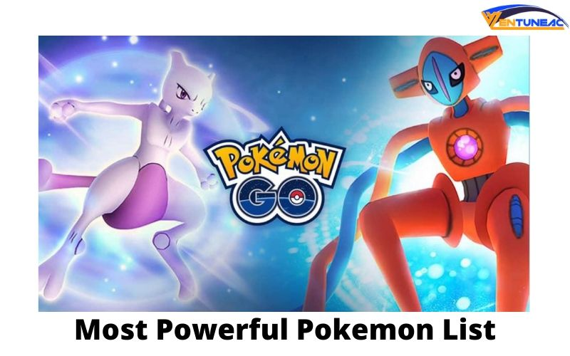 Most Powerful Pokemon List