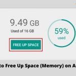 How to Free Up Space (Memory) on Android