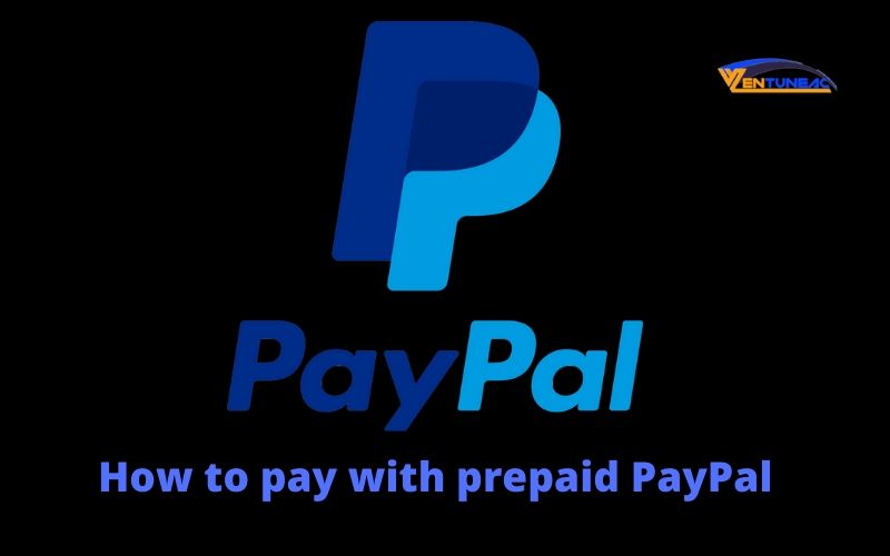 How to pay with prepaid PayPal