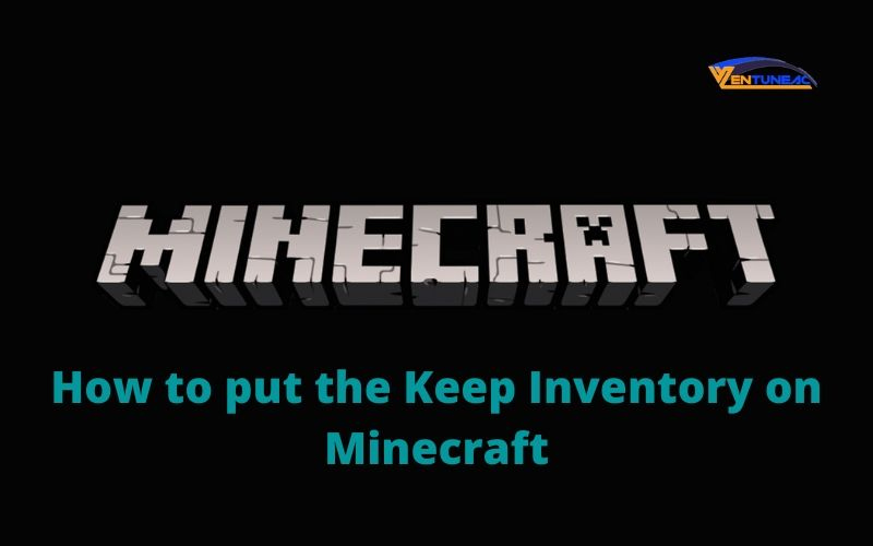 How to put the Keep Inventory on Minecraft